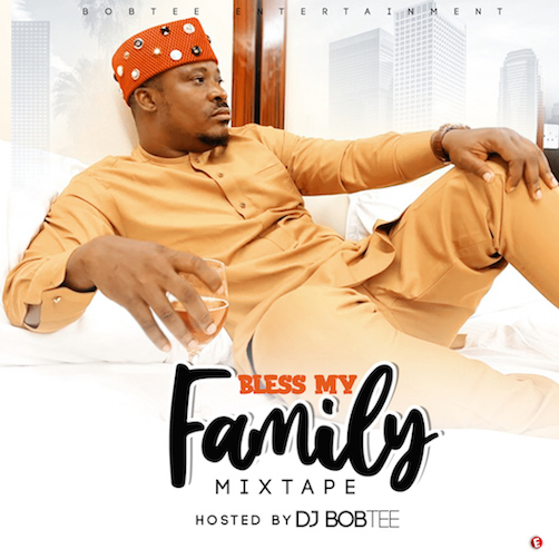 https://www.flexymusic.ng/wp-content/uploads/DJ-Bobtee-Bless-My-Family-Mix.jpg