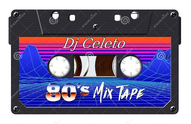 DJ Celeto - 80s Mixtape