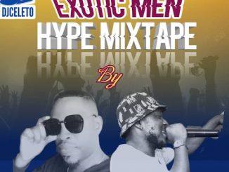 DJ Celeto - Exotic Men Mixtape