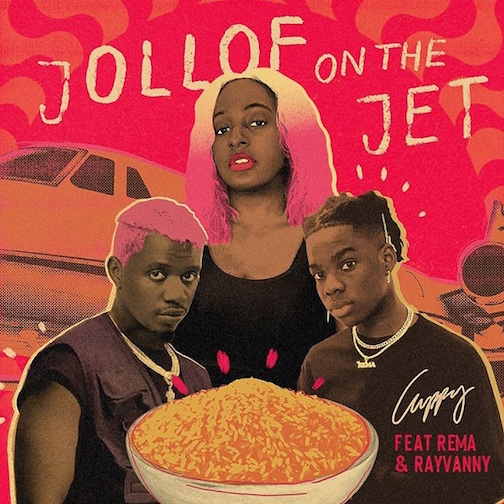 DJ Cuppy Ft. Rema & RayVanny - Jollof On The Jet