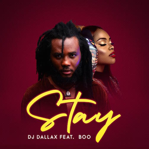 DJ Dallax - Stay Ft. Boo