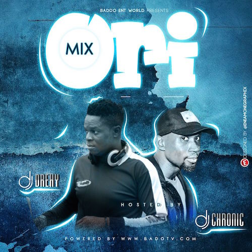 DJ Drehy Vs DJ Chronic - ORI Mix