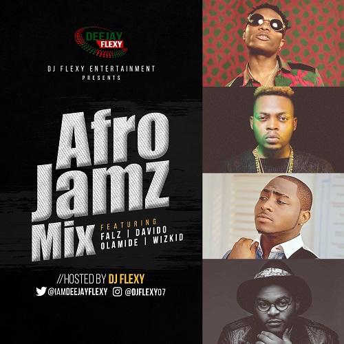 DJ Flexy - Afro Jamz Mix