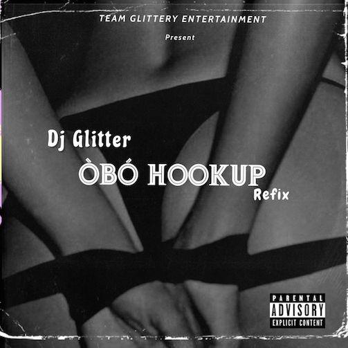 DJ Glitter - Obo HookUp Refix