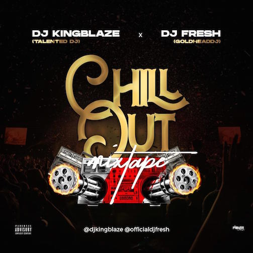 DJ KingBlaze X DJ Fresh - Chill Out Mix