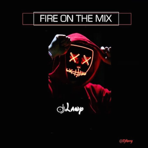 https://www.flexymusic.ng/wp-content/uploads/DJ-Lawy-–-Fire-On-The-Mix.jpeg
