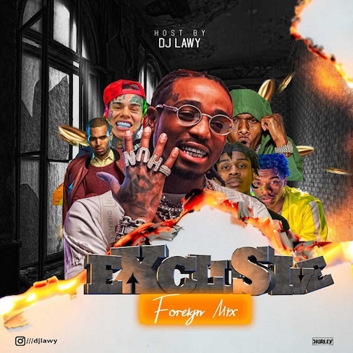 DJ Lawy - Exclusive Foreign Mixtape 2021