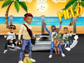 DJ Lawy Ft. Qdot, Mohbad & Idowest - Melo