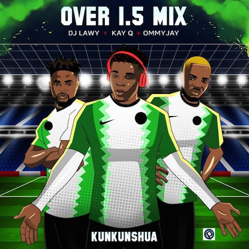 DJ Lawy Ft. Kay Q & Ommy Jay - Over 1.5 Mix