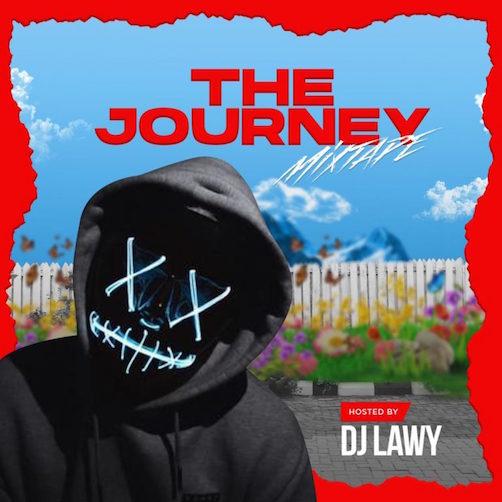 DJ Lawy - The Journey Mixtape