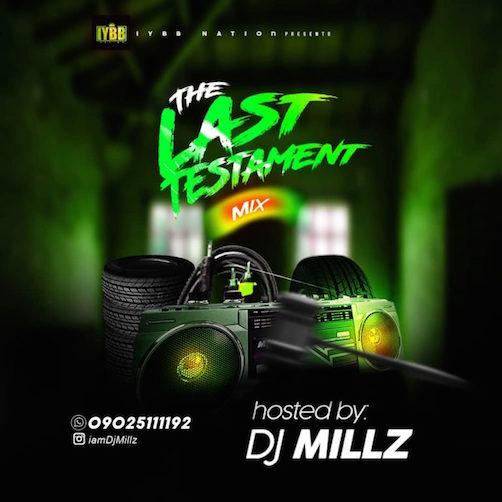 DJ Millz - The Last Testament Mix