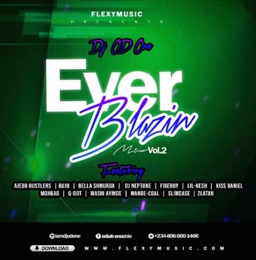 DJ OD One – Ever Blazin Mix Vol. 2