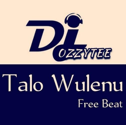 Free Beat DJ Ozzytee - Talo Wulenu