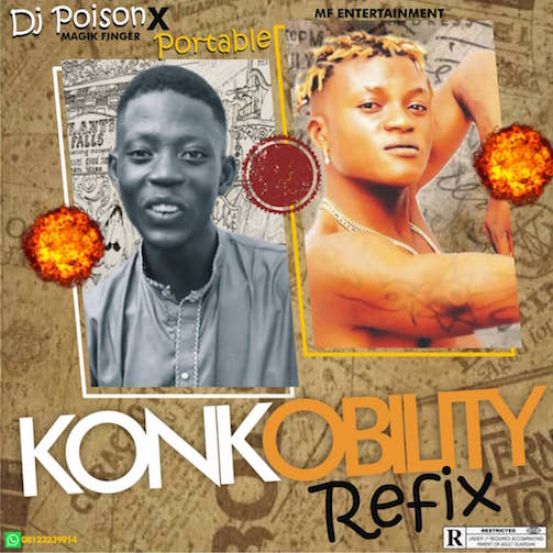DJ Poison - Konkobility (Refix) Ft. Portable