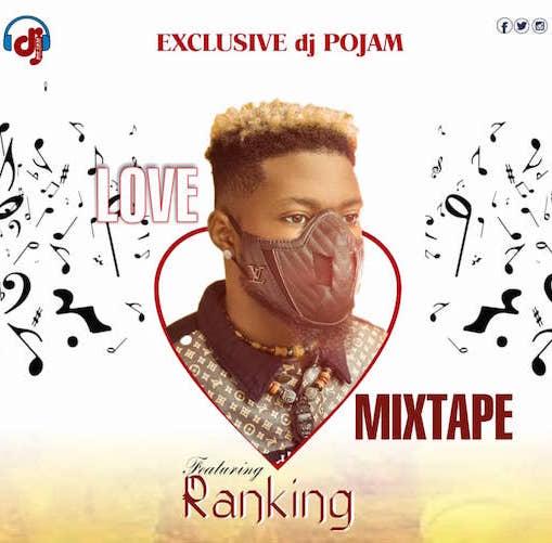 DJ Pojam - Love Mixtape Ft. Ranking