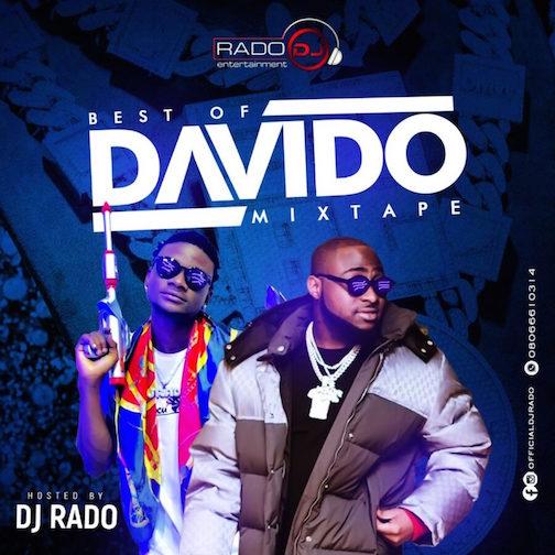 DJ Rado - Best Of Davido Mixtape