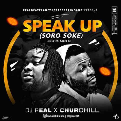 DJ Real x Churchill - Soro Soke