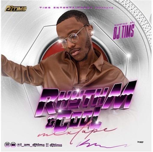 DJ Tims - Rhythm And Cool Mixtape