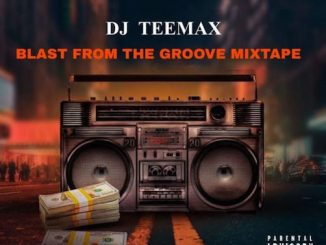 DJ Teemax - Blast From The Groove Mixtape
