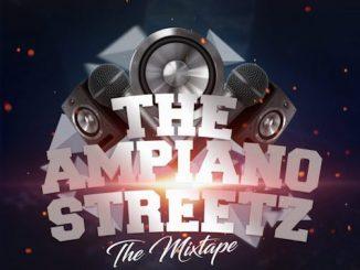 DJ Tonioly - The Amapiano Streetz (The Mixtape)