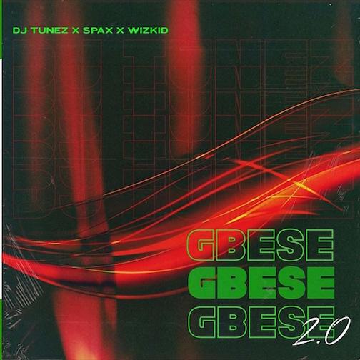 https://www.flexymusic.ng/wp-content/uploads/DJ-Tunez-Gbese-2-0-artwork.jpg