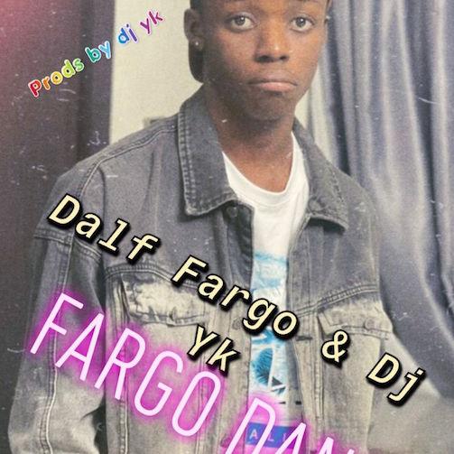 DJ YK Ft. Dalf Fargo - Dalf Fargo Dance