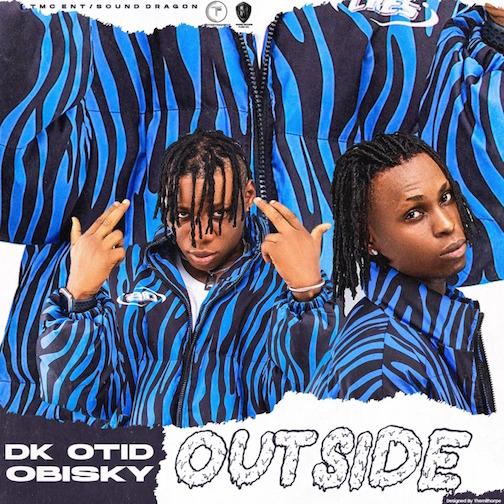 DK Otid - Outside Ft. Obisky