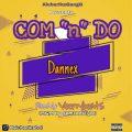 "https://www.flexymusic.ng/wp-content/uploads/Dannex-Com-""n""-Do.jpg"