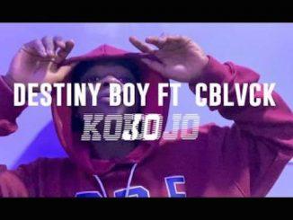 Destiny Boy Ft. C Blvck Kojo Video