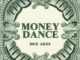 Dice Ailes - Money Dance Lyrics