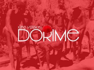 Endeetone - Dorime Igbo Version