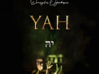 Dunsin Oyekan - YAH Lyrics