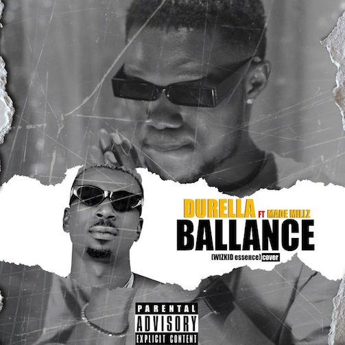 Durella - Ballance Ft. Made Millz