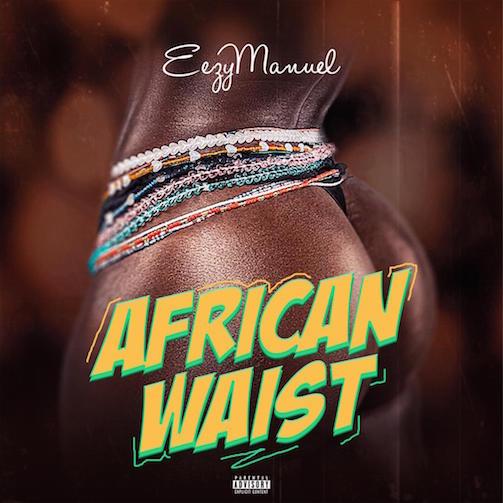 EezyManuel - African Waist