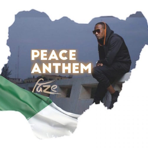 Faze - Peace Anthem