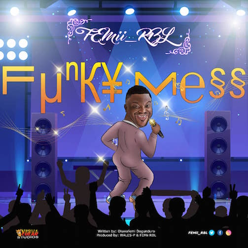 https://www.flexymusic.ng/wp-content/uploads/Femii-RBL-Funky-Mess-art.jpeg
