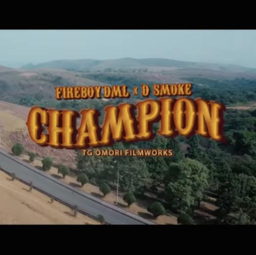 Fireboy DML Ft. D Smoke - Champion Video