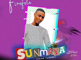Firefela - Sunmaya (Come Closer)