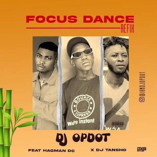 DJ OP Dot Ft Hagman DC & DJ Tansho - Focus Dance Refix
