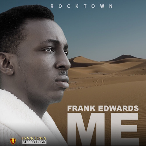https://www.flexymusic.ng/wp-content/uploads/Frank-Edwards-ME-download-mp3.jpg