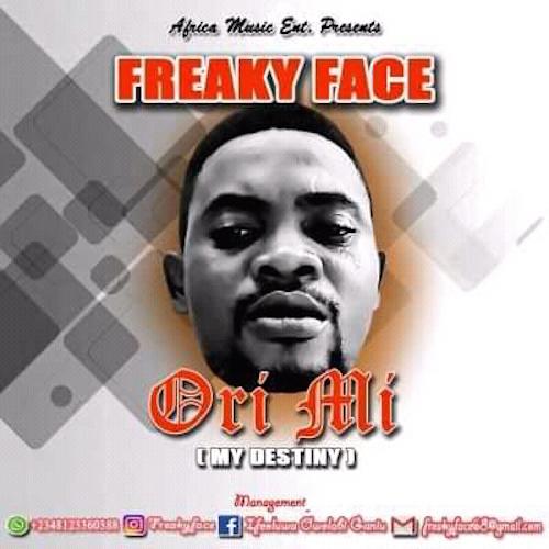 Freaky Face - Ori Mi (My Destiny)