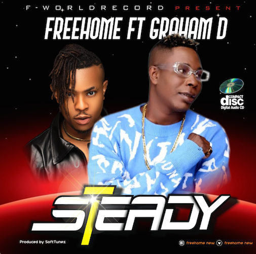 FreeHome - Steady Ft. Graham D