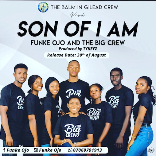 Funke Ojo and The Big Crew - Son Of I Am