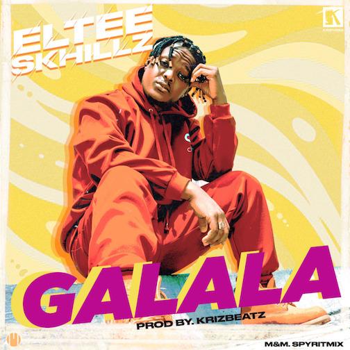 Eltee Skhillz - Galala