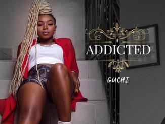 Guchi - Addicted