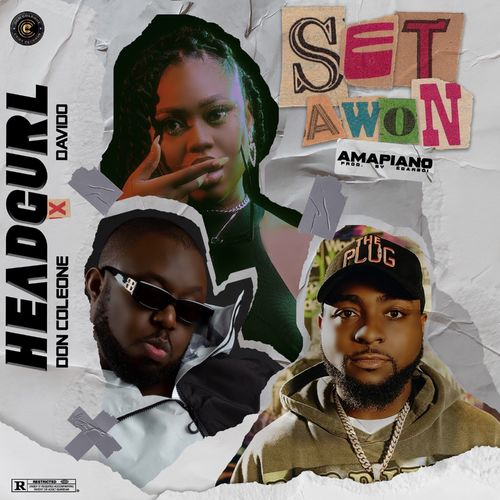 Headgurl - Set Awon (Amapiano Remix) Ft. Davido & Don Coleone