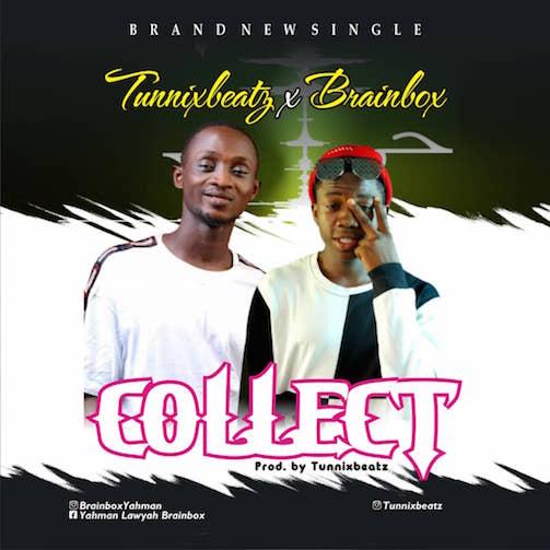 Tunnixbeatz Ft. BrainBox - Collect
