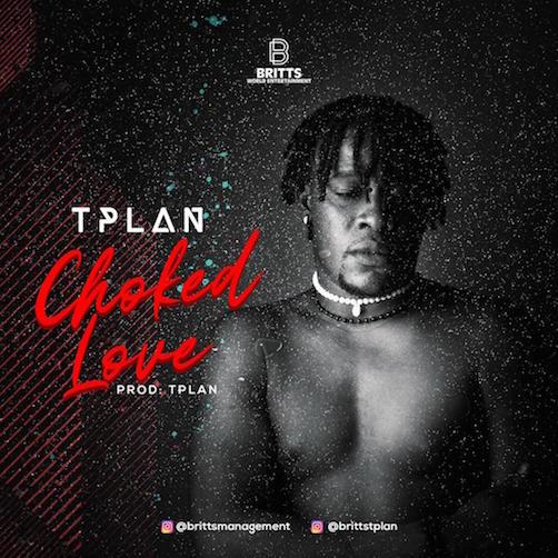 Tplan - Choked Love