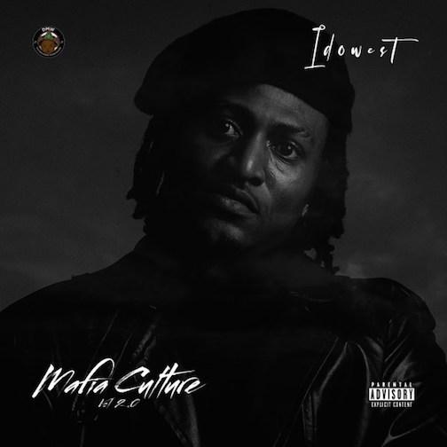 Idowest - Mafia Culture Vol. 2.0 (EP) [Album Artwork + Tracklist]