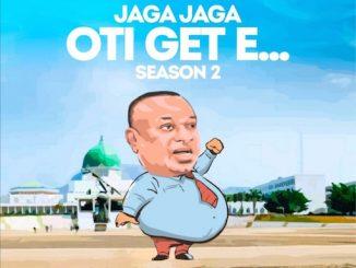 Eedris Abdulkareem - Jaga Jaga Oti Get E (Season 2)